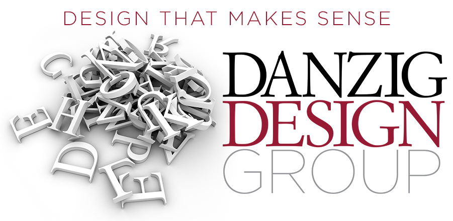 Danzig Design Group, Design That Makes Sense